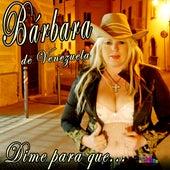 Dime para Que von Barbara de Venezuela