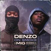 On Smoke (feat. MIG) de Denzo
