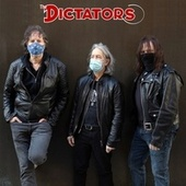 Let's Get the Band Back Together by The Dictators