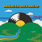 Colemine Records Presents: Brighter Days Ahead by Various Artists