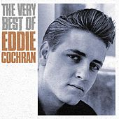The Very Best Of Eddie Cochran by Eddie Cochran