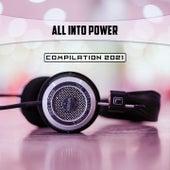 All Into Power Compilation 2021 di Dessi