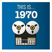 This Is... 1970 de Various Artists