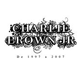 De 1997 A 2007 de Charlie Brown Jr.