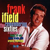 Remembering The Sixties von Frank Ifield