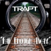 Far Enough Away (Acoustic) by Trapt