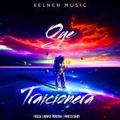 Oye Traicionera (Cover) de TOSCA, Nenyx Pereira, Prieto Baby