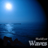 Waves von BlackFyar
