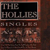 Singles A's And B's 1970-1979 by The Hollies