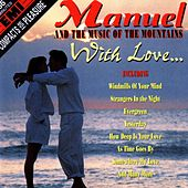 An Hour Of Manuel With Love by Manuel