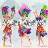 20 Sing with Your Children de Canciones Para Niños