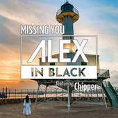 Missing You by Alex in Black