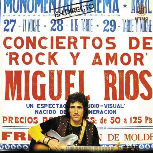 Concierto De Rock Y Amor En Directo by Miguel Rios