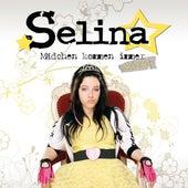 Mädchen kommen immer... (ans Ziel) von Selina