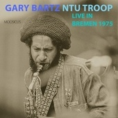 Live In Bremen 1975 by Gary Bartz