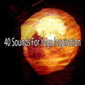 40 Sounds for Yoga Inspiration de Meditación Música Ambiente