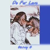 Do for Love by Garvey G