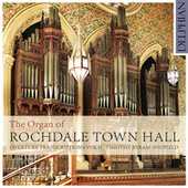 The Organ of Rochdale Town Hall - Overture Transcriptions Vol. II von Timothy Byram-Wigfield
