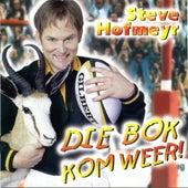 Die Bok Kom Weer de Steve Hofmeyr