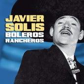 Boleros Rancheros de Javier Solis