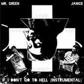 If I Don't Go To Hell (Instrumental) de Mr. Green