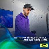 A State Of Trance Classics - Mix 020: Mark Sixma de Mark Sixma