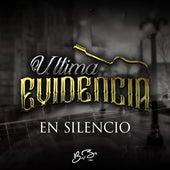 En Silencio by Ultima Evidencia