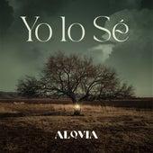 Yo Lo Sé by Alovia