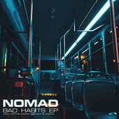 Bad Habits by Nomad