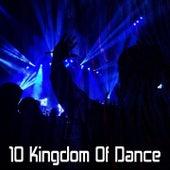10 Kingdom of Dance by CDM Project