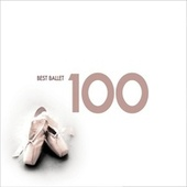 100 Best Ballet von Various Artists