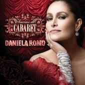 Sueños De Cabaret de Daniela Romo