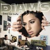 Dans Ma Bulle by Diam's