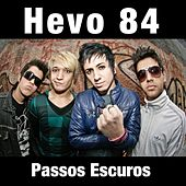 Passos Escuros (Radio Single) de Hevo 84