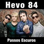 Passos Escuros (Radio Single) de Hevo 84