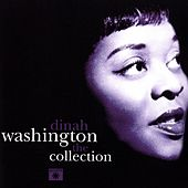 Dinah Washington The Collection by Dinah Washington