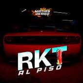 RKT AL PISO (Remix) by Matias Deago