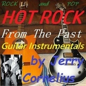 Hot Rock from the Past by Jerry Cornelius