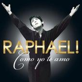 Como Yo Te Amo de Raphael