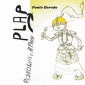 Ponto Enredo von Pedro Luis e A Parede