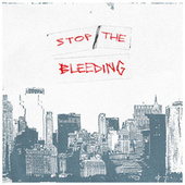 Stop the Bleeding by Wolves At The Gate