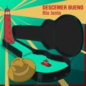 Río Lento by Descemer Bueno