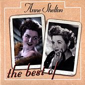 The Best Of Anne Shelton by Anne Shelton