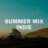 Summer Mix Indie by Various Artists