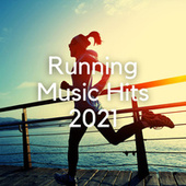 Running Music Hits 2021 by Various Artists