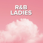 R&B Ladies by Various Artists