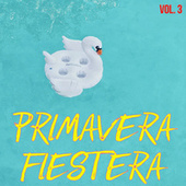 Primavera Fiestera Vol. 3 by Various Artists