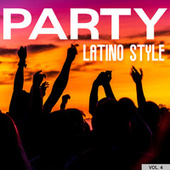 Party Latino Style Vol. 4 by Various Artists