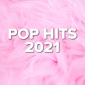 POP HITS 2021 fra Various Artists