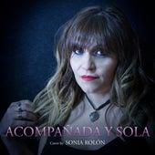 Acompañada y Sola (Cover) by Sonia Rolón